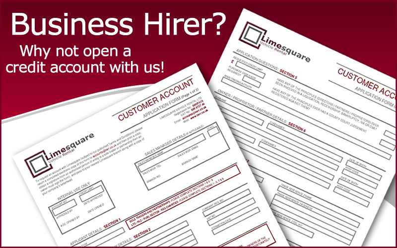 Business Hirer?  Why not open a credit account with us.